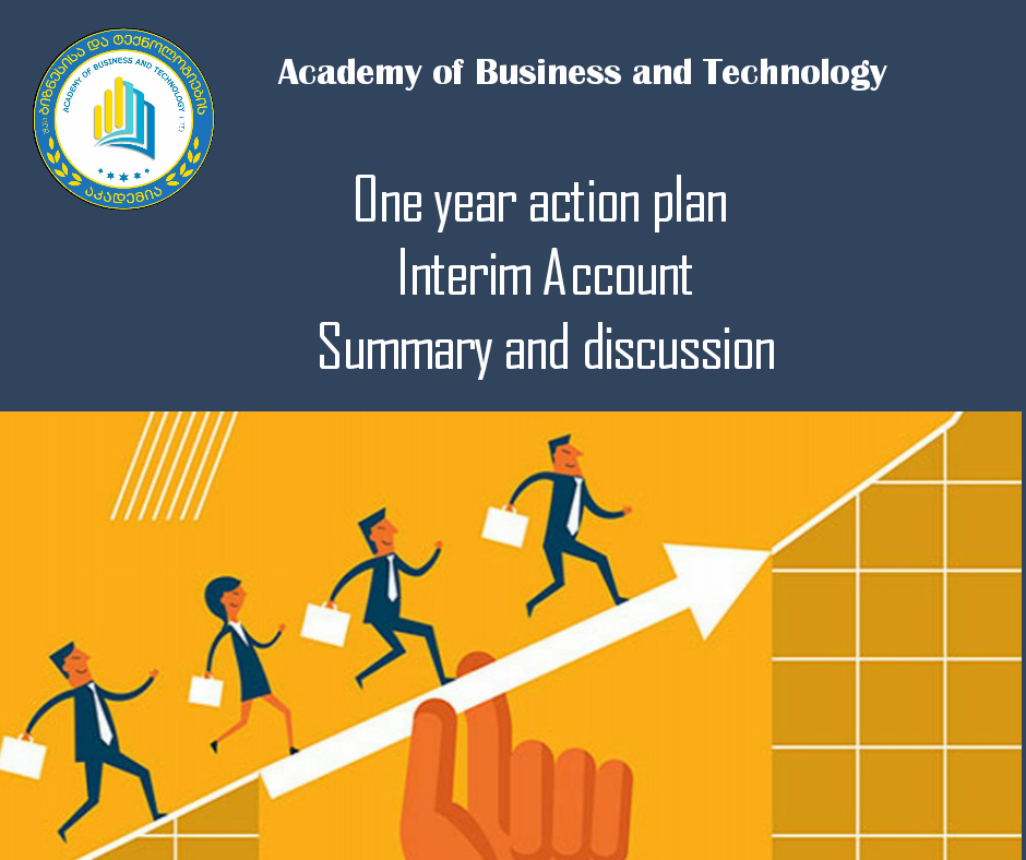 Summarize and review the one-year action plan interim report